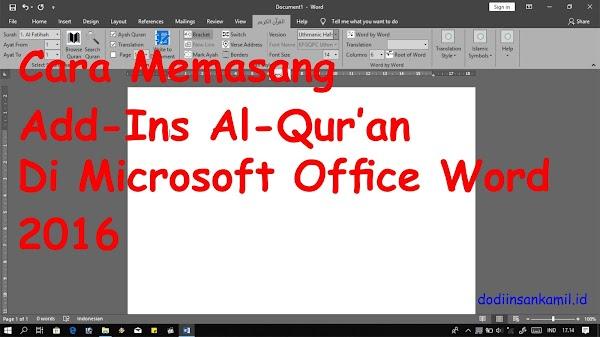 Cara Install Add-Ins Al-Quran di Microsoft Word dan Cara Menggunakannya