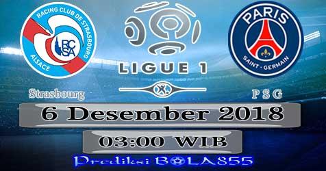 Prediksi Bola855 Strasbourg vs Paris Saint Germain 6 Desember 2018