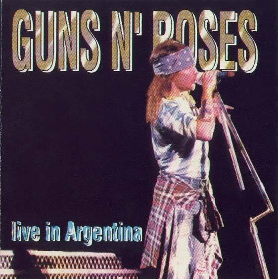 Guns N' Roses (US) - Live in Buenos Aires, Arg [FM] [Bootleg