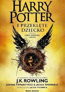 J.K.Rowling, J.Tiffany, J.Thorne - Harry Potter i Przeklęte dziecko