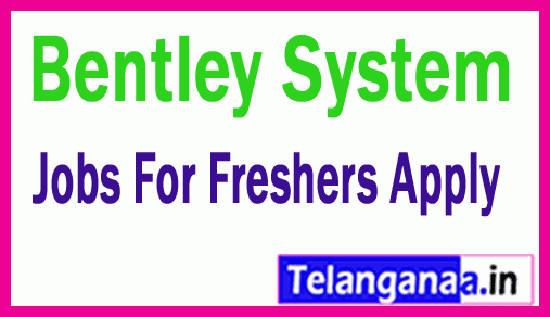 Bentley System Recruitment Jobs For Freshers Apply