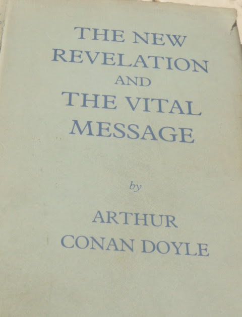 Arthur Conan Doyle...The New Revelation photos of book