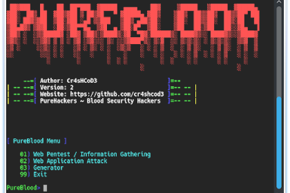 Pure Blood v2.0 - A Penetration Testing Framework Created For Hackers / Pentester / Bug Hunter