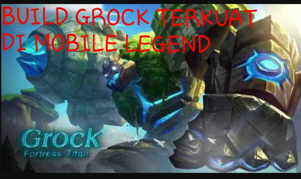 Build Item Grock Full Damage Dan Mematikaan Tank Terkuat Di Mobile Legend