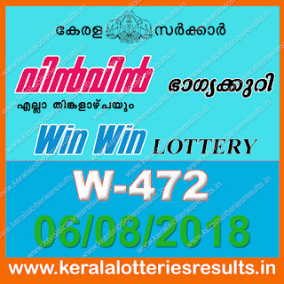 "KeralaLotteriesResults.in, ""kerala lottery result 6 8 2018 Win Win W 472"", kerala lottery result 06-08-2018, win win lottery results, kerala lottery result today win win, win win lottery result, kerala lottery result win win today, kerala lottery win win today result, win winkerala lottery result, win win lottery W 472 results 6-8-2018, win win lottery w-472, live win win lottery W-472, 6.8.2018, win win lottery, kerala lottery today result win win, win win lottery (W-472) 06/08/2018, today win win lottery result, win win lottery today result 6-8-2018, win win lottery results today 6 8 2018, kerala lottery result 06.08.2018 win-win lottery w 472, win win lottery, win win lottery today result, win win lottery result yesterday, winwin lottery w-472, win win lottery 6.8.2018 today kerala lottery result win win, kerala lottery results today win win, win win lottery today, today lottery result win win, win win lottery result today, kerala lottery result live, kerala lottery bumper result, kerala lottery result yesterday, kerala lottery result today, kerala online lottery results, kerala lottery draw, kerala lottery results, kerala state lottery today, kerala lottare, kerala lottery result, lottery today, kerala lottery today draw result, kerala lottery online purchase, kerala lottery online buy, buy kerala lottery online, kerala lottery tomorrow prediction lucky winning guessing number, kerala lottery, kl result,  yesterday lottery results, lotteries results, keralalotteries, kerala lottery, keralalotteryresult, kerala lottery result, kerala lottery result live, kerala lottery today, kerala lottery result today, kerala lottery"