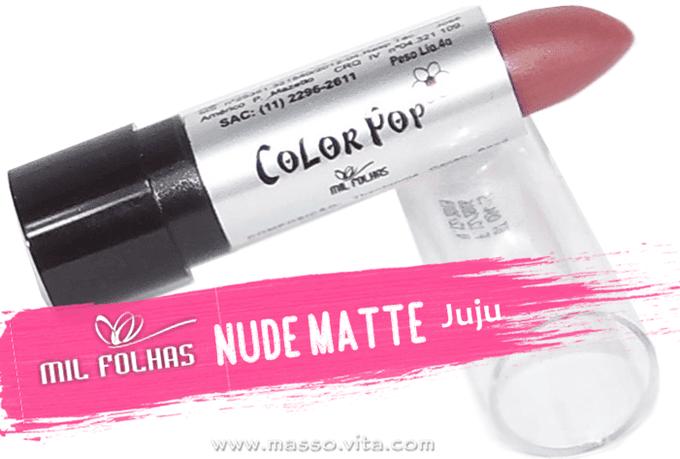 batom-milfolhas-nude-matte-juju (1)