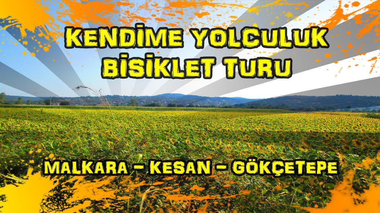 2015/09/05 Kendime Yolculuk Bisiklet Turu - (Tekirdağ/Malkara - Edirne/Gökçetepe)