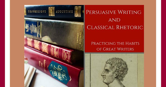 Review~ Persuasive Writing and Classical Rhetoric from Silverdale Press LLC