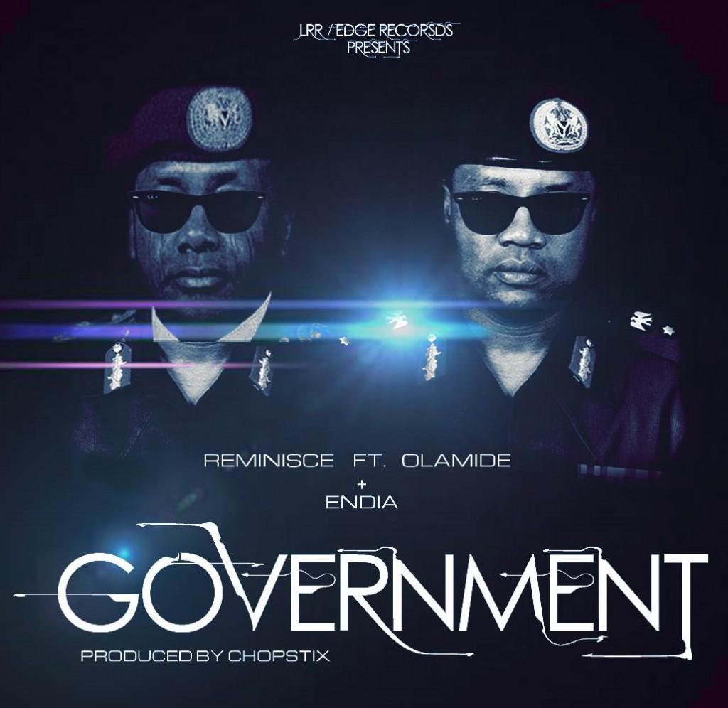 Reminisce - Government Ft. Olamide & Endia image