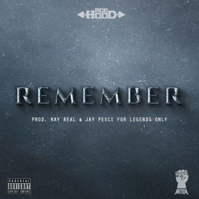 Ace Hood - Remember - Album Download, Itunes Cover, Official Cover, Album CD Cover Art, Tracklist