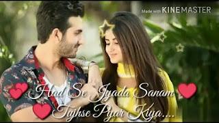 Hadh Se Zyada Sanam Whatsapp Status Love Video