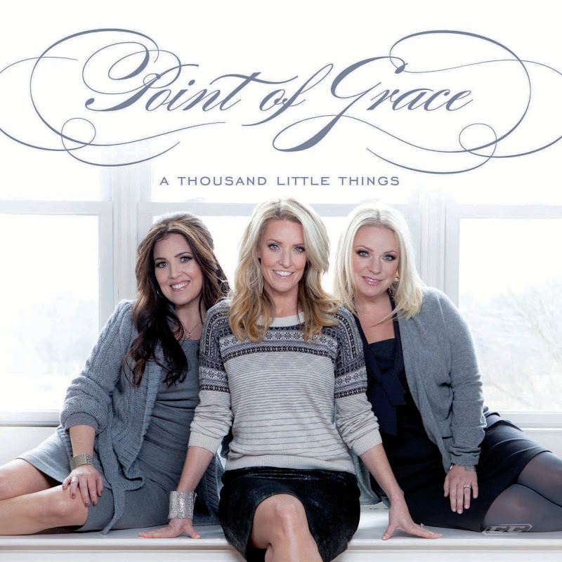 Point Of Grace - A Thousand Little Things 2012 English Christian Album
