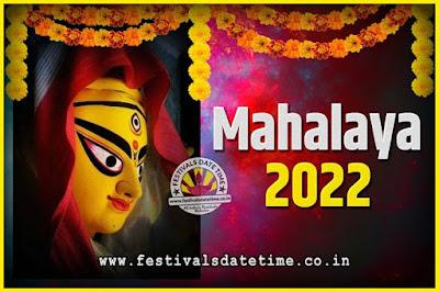 2022 Mahalaya Puja Date and Time Kolkata, 2022 Mahalaya Calendar