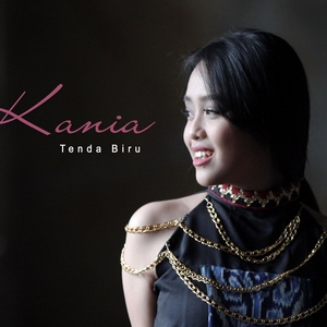 Kania Adhisty - Tenda Biru