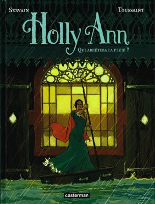 http://www.bdgest.com/chronique-7101-BD-Holly-Ann-Qui-arretera-la-pluie.html