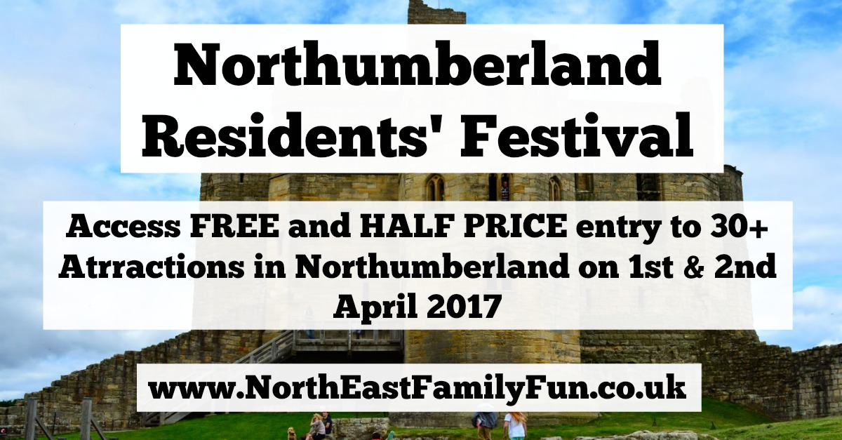 Northumberland Residents' Festival 2017 | Free & Discounted Entry to top attractions | 1st & 2nd April