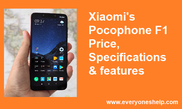 Xiaomi Pocophone F1 Price, Release Date, Specifications & Review