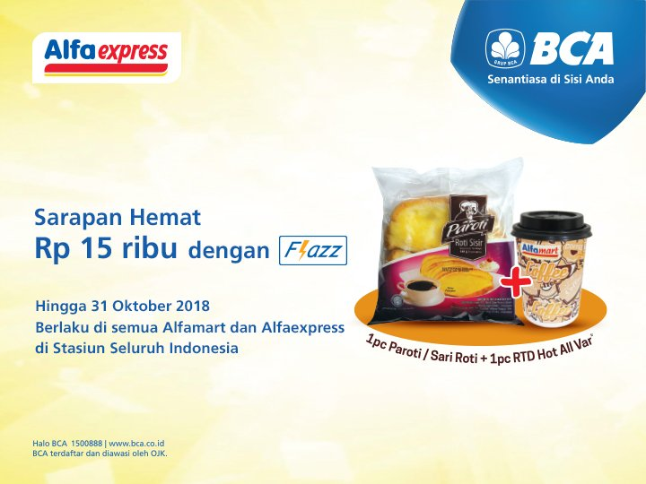Bank BCA - Promo Sarapan Hemat 15 Ribu Pakai Flazz di AlfaExpress (s.d 31 Okt 2018)
