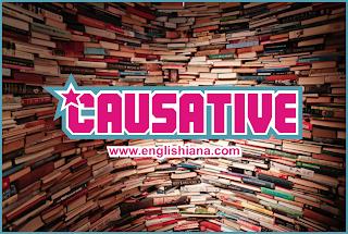 Pengertian, Rumus dan Contoh Kalimat Causative Verb Terbaru (Belajar Bahasa Inggris Online Gratis)