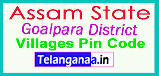 Goalpara District Pin Codes in Assam State