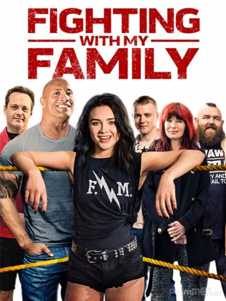 Gia dinh dai chien - Fighting with My Family 2019 Vietsub
