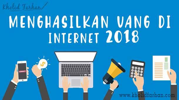 10 Cara Menghasilkan Uang di Internet 2018