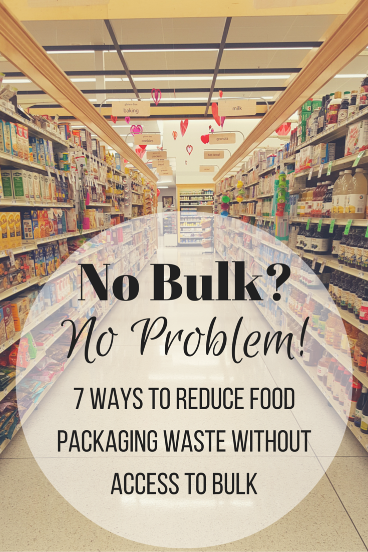 http://www.zerowastenerd.com/2016/05/7-ways-to-reduce-food-packaging-waste.html