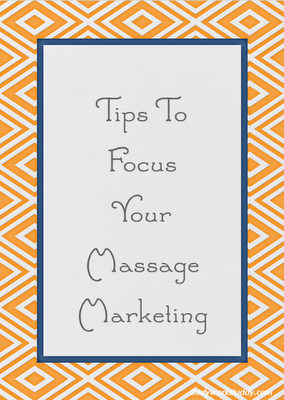 Marketing for massage therapists