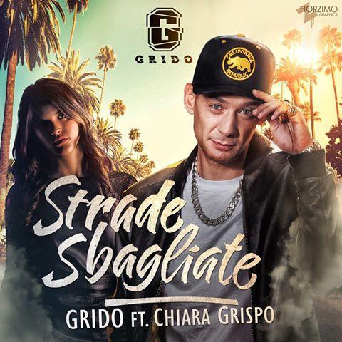 Grido - Strade Sbagliate ft. Chiara Grispo
