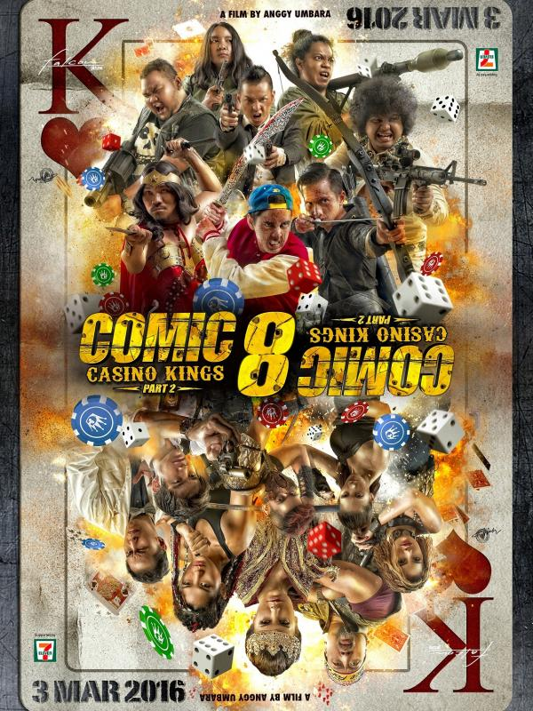Sinopsis Film Comic 8 Casino Kings Part 2 - 3 Maret 2016