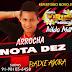 ARROCHA - NOTA DEZ-NILDO MATOS & BANDA VIRUS