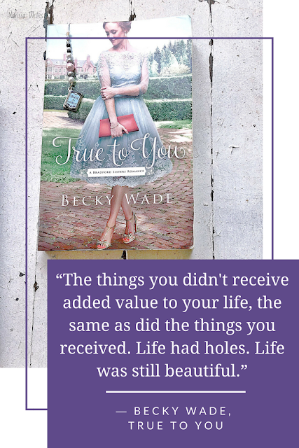 What Are You Reading Wednesdays - True to You by Becky Wade on Reading List