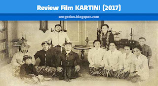 Review Film KARTINI (2017)