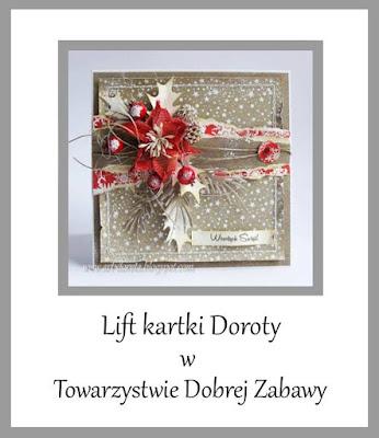 https://tdz-wyzwaniowo.blogspot.com/2016/12/lift-kartki-dorotymk.html