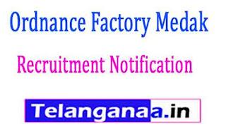 Ordnance Factory Medak Recruitment Notification 2017