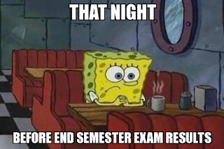 Night before exams results meme