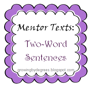 By Degrees: Two-Word Sentences