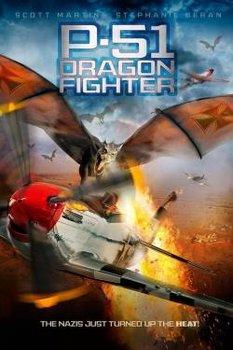 Vũ Khí Rồng Lửa - P-51 Dragon Fighter (2014) | Bản đẹp + Vietsub