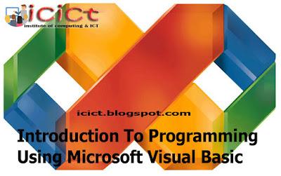 Introduction To  Programming Using Microsoft Visual Basic – Tutorial 01.