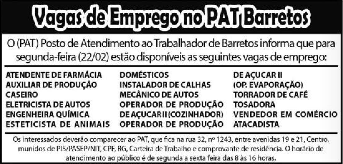VAGAS DE EMPREGO DO PAT BARRETOS PARA 22/02/2016 (O Povo de Barretos)