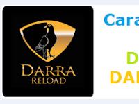 Jadi Agen Pulsa Bisa Transaksi Via SMS Biasa (Diketik Manual Formatnya), Daftar Agen Master Dealer Di Darra Reload