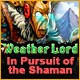 http://adnanboy.blogspot.com/2014/07/weather-lord-in-pursuit-of-shaman.html