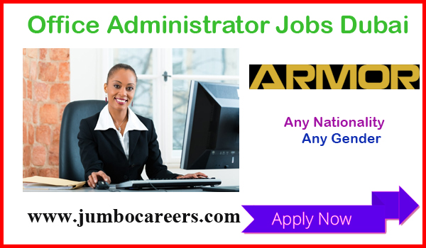 Dubai office administrator jobs for Indians, Recent jobs in Dubai 2018,