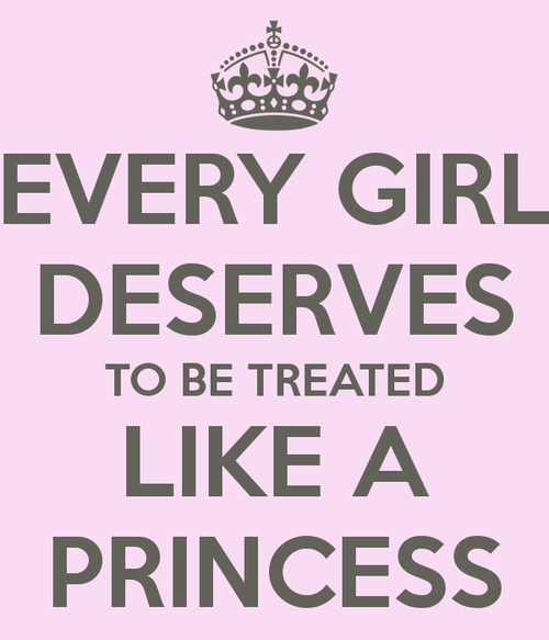 Princess Girl Quotes: Treat Her Like A Princess Quotes. QuotesGram