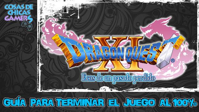 Guía para completar Dragon Quest XI al 100%