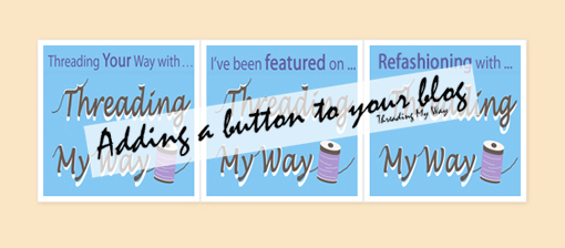 Learn how to add someone else's grab button to your blog ~ Threading My Way