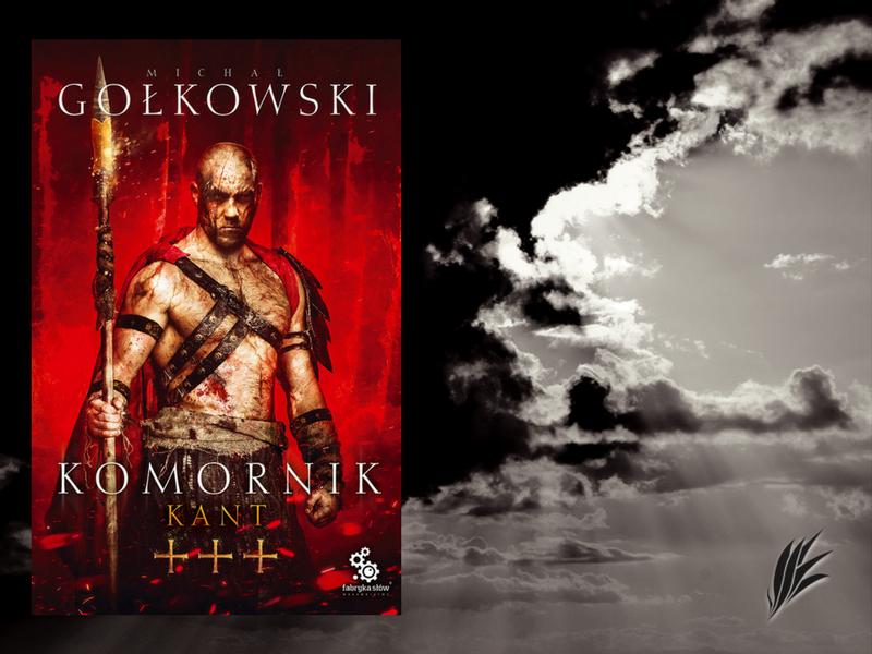 """Michał Gołkowski, """"Komornik: Kant"""" recenzja, książka, apokalipsa, postapo, literatura"""