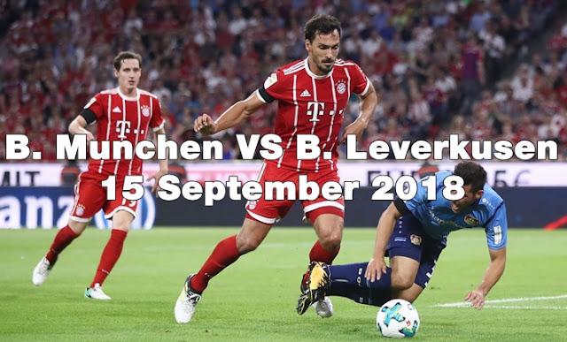 Prediksi Bola Bayern Munchen VS Bayer Leverkusen 15 September 2018