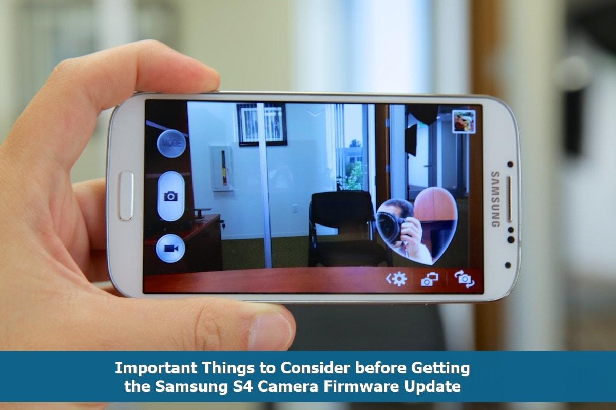 Samsung S4 Camera Firmware Update