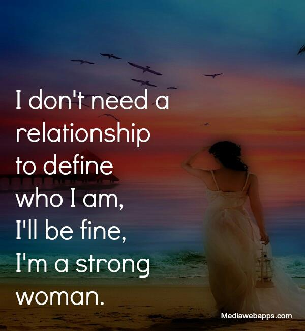 I Dont Need A Woman Quotes. QuotesGram
